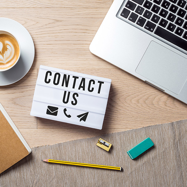 Contact us - we're easy to reach and here to serve you.